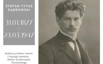 Wspominamy Stefana Tytusa Dąbrowskiego